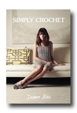 Debbie Bliss Simply Crochet